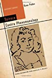 img - for Spinoza Contra Phenomenology: French Rationalism from Cavaill s to Deleuze (Cultural Memory in the Present) book / textbook / text book