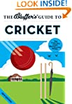 The Bluffer's Guide to Cricket (The B...