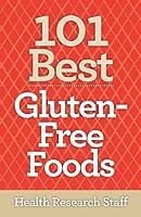 101 Best Gluten-Free Foods (English Edition)