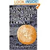 Conversations with the High Priest of Coosa