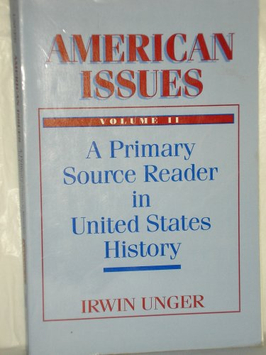 American Issues: A Primary Source Reader in United States History