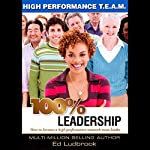 100% Leadership: High Performance TEAM | Ed Ludbrook