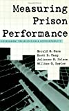 img - for Measuring Prison Performance: Government Privatization and Accountability (Violence Prevention and Policy) by Gaes, Gerald G., Camp, Scott D., Nelson, Julianne B., Saylor (2004) Paperback book / textbook / text book