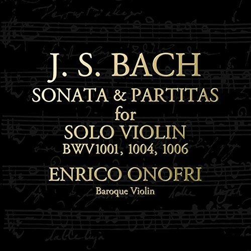 J.S.バッハ:無伴奏ヴァイオリンのためのソナタ第1番、パルティータ第2番、第3番