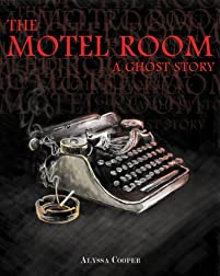 The Motel Room: A Ghost Story by Alyssa Cooper ebook deal