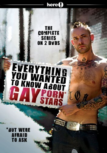 Everything You Wanted to Know About Gay Porn Stars by E1 Entertainment