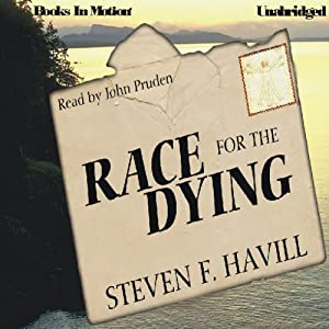Race for the Dying | [Steven F. Havill]