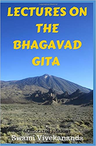 Lectures on the Bhagavad Gita (Annotated Edition)