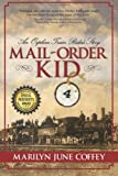img - for Mail-Order Kid: An Orphan Train Rider's Story book / textbook / text book