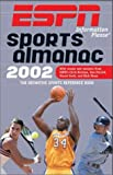 2002 ESPN Information Please Sports Almanac: The Definitive Sports Reference Book First edition by Please, Information; Brown, Gerry; Morrison, Michael published by ESPN - Hyperion Paperback