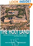 The Holy Land: Archaeological Guide to Israel, Sinai and Jordan (White Star Guides)