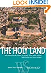 The Holy Land: Archaeological Guide t...