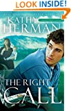 The Right Call: A Novel (Sophie Trace Trilogy)