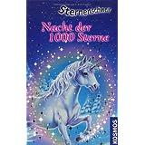 """Sternenschweif, 7, Nacht der 1000 Sternevon """"Linda Chapman"""""""