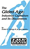 img - for The Gilded Age: Industrial Capitalism and Its Discontents (Anvil Series (Huntington, N.Y.)) 1st edition by Robert R. Dykstra, Jo Ann Manfra (2005) Paperback book / textbook / text book