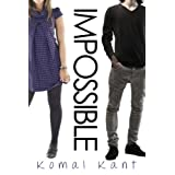 Impossible (With Me Series Book 1) ~ Komal Kant