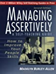 Managing Assertively: How to Improve...