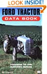 Ford Tractor Data Book: Fordson to th...