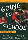 img - for Going to School: How to Help Your Child Succeed (Goddard Parenting Guides) by Ramey Sharon L. (1999-07-25) Paperback book / textbook / text book