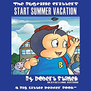The Bugville Critters Start Summer Vacation Audiobook