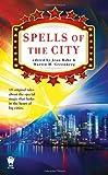 Spells of the City