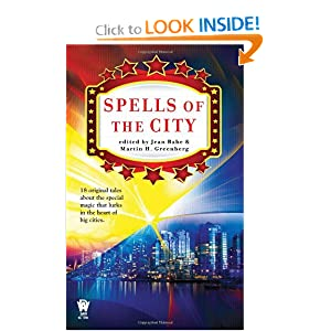 Spells of the City by Jean Rabe and Martin H. Greenberg