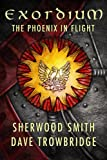 The Phoenix in Flight (Exordium Book 1)
