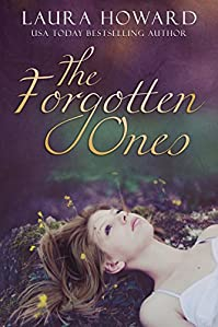 (FREE on 2/20) The Forgotten Ones: Book 1 by Laura Howard - http://eBooksHabit.com