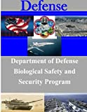 Department of Defense Biological Safety and Security Program