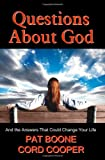 Questions About God: And the Answers That Could Change Your Life (1935079131) by Pat Boone