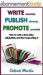 WRITE, PUBLISH, PROMOTE: How to write...