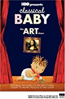 Classical Baby: The Art Show (2005)