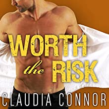 Worth the Risk: McKinney Brothers, Book 2 (       UNABRIDGED) by Claudia Connor Narrated by Johanna Parker