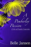 A Pemberley Passion: A Pride and Prejudice Compromise