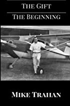 The Gift: The Beginning (Volume 1)