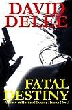 img - for Fatal Destiny: A Grace deHaviland Novel book / textbook / text book