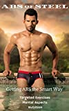 Abs of Steel: Getting Abs the Smart Way