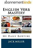 English Verb Mastery (English  Verb  Mastery Book 1) (English Edition)