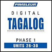 Tagalog Phase 1, Unit 26-30: Learn to Speak and Understand Tagalog with Pimsleur Language Programs |  Pimsleur