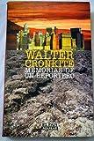 Memorias De Un Reportero (Titulo Original: A Reporter's Life. Traduccion de Herminia Bevia y Antonio Resines) (8403596006) by Walter Cronkite