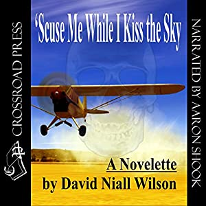 'Scuse Me While I Kiss the Sky Audiobook