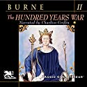 The Hundred Years War, Volume 2 Audiobook by Alfred H. Burne Narrated by Charlton Griffin