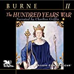 The Hundred Years War, Volume 2 | Alfred H. Burne