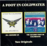 All Around Us & The Second Foot In Coldwater