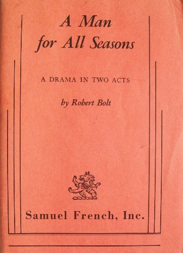 a man for all seasons by robert bolt essay