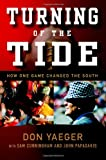 img - for Turning of the Tide: How One Game Changed the South book / textbook / text book