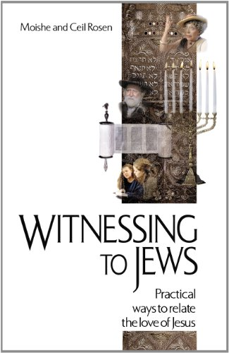 Witnessing to Jews: Practical Ways to Relate the Love of Jesus, Rosen,Moishe/Rosen,Ceil