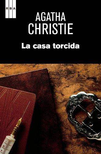 Agatha Christie - La casa torcida (AGATHA CHRISTIE 125A)