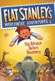 Flat Stanley's Worldwide Adventures #6: The African Safari Discovery (0061430005) by Brown, Jeff
