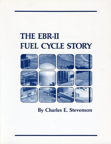 The Ebr-II Fuel Cycle Story (The Breeder Cycle compare prices)